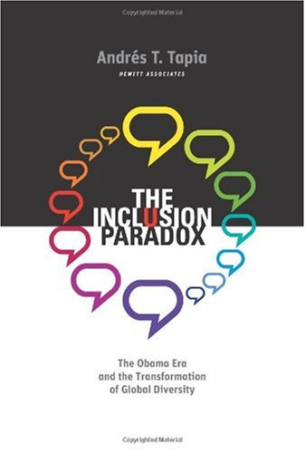 Inclusion Paradox The Obama Era and the Transformation of Global Diversity  2009 edition cover