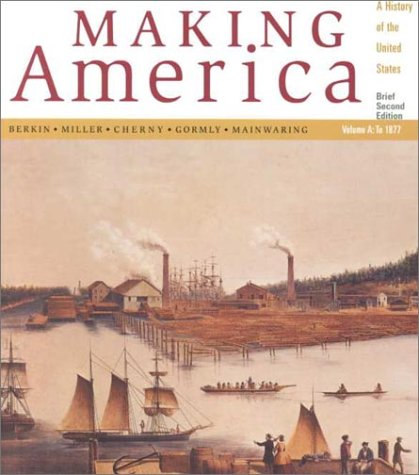 Making America with Atlas 2nd 2001 (Brief Edition) 9780618093441 Front Cover