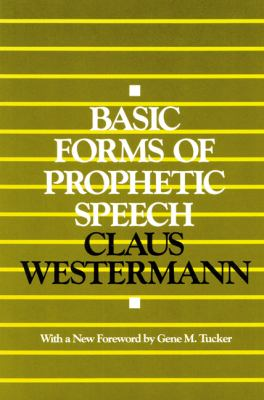 Basic Forms of Prophetic Speech   1991 9780664252441 Front Cover