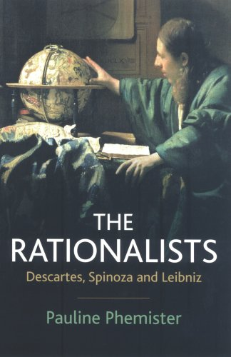 Rationalists Descartes, Spinoza and Leibniz  2006 (Revised) edition cover