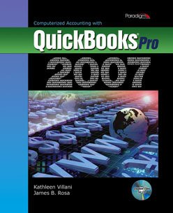 Computerized Accounting with QuickBooks Pro 2007  2008 9780763830441 Front Cover