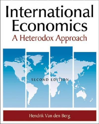 International Economics A Heterodox Approach 2nd 2012 (Revised) edition cover