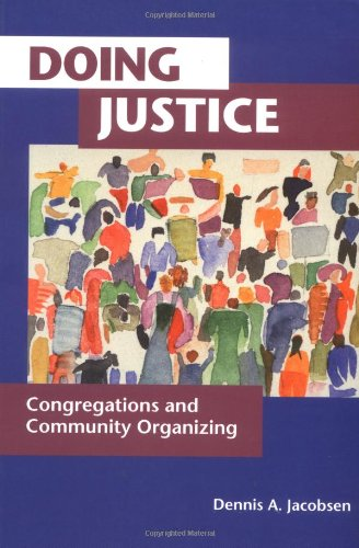 Doing Justice Congregations and Community Organizing  2001 edition cover