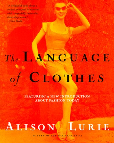 Language of Clothes Featuring a New Introduction about Fashion Today Revised edition cover
