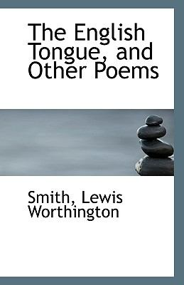 English Tongue, and Other Poems N/A 9781113344441 Front Cover