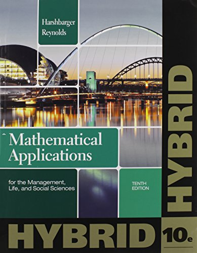 Mathematical Applications for the Management, Life, and Social Sciences, Hybrid (Enhanced WebAssign Printed Access Card for Applied Math, Single-Term Courses)  10th 2013 edition cover