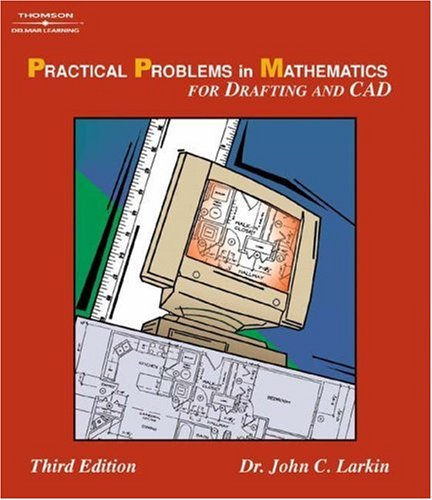 Practical Problems in Mathematics for Drafting and CAD  3rd 2005 (Revised) 9781401843441 Front Cover