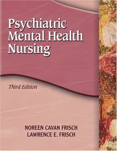 Psychiatric Mental Health Nursing  3rd 2006 (Revised) 9781401856441 Front Cover