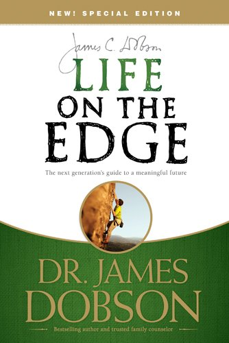 Life on the Edge The Next Generation's Guide to a Meaningful Future  2007 9781414317441 Front Cover