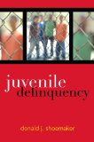 Juvenile Delinquency  2nd 2013 (Revised) edition cover
