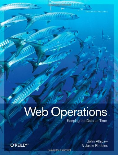 Web Operations Keeping the Data on Time  2010 edition cover