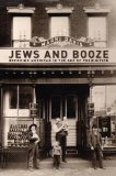 Jews and Booze Becoming American in the Age of Prohibition  2014 edition cover
