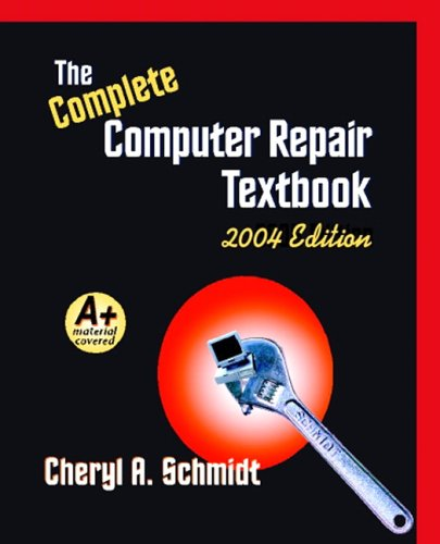 Complete Computer Repair Textbook  4th 2004 9781576761441 Front Cover