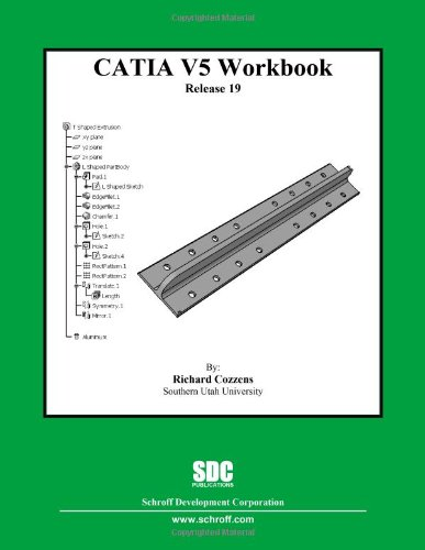 CATIA V5 Workbook Release 19   2009 9781585035441 Front Cover