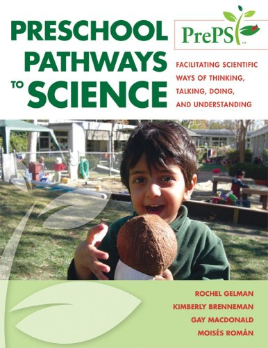 Preschool Pathways to Science (PrePS) Facilitating Scientific Ways of Thinking, Talking, Doing, and Understanding  2009 edition cover