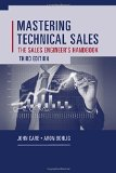 Mastering Technical Sales The Sales Engineer's Handbook, Third Edition 3rd 2014 (Revised) edition cover
