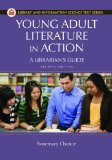 Young Adult Literature in Action A Librarian's Guide 2nd 2014 9781610692441 Front Cover