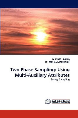 Two Phase Sampling Using Multi-Auxiliary Attributes N/A 9783838346441 Front Cover