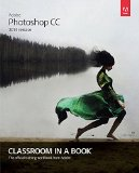 Adobe Photoshop CC Classroom in a Book (2014 Release)   2015 9780133924442 Front Cover