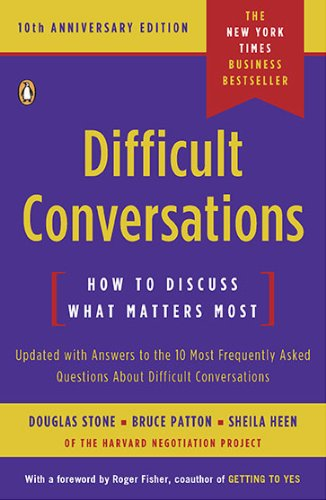 Difficult Conversations How to Discuss What Matters Most 10th 2010 (Revised) 9780143118442 Front Cover