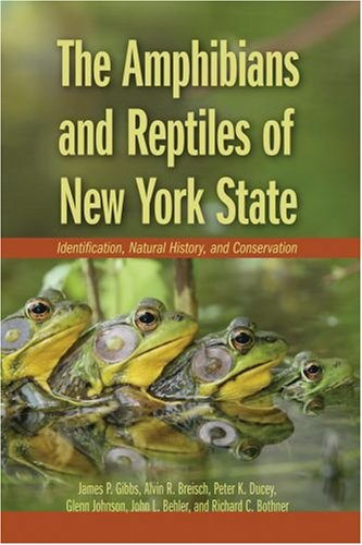 Amphibians and Reptiles of New York State Identification, Natural History, and Conservation  2007 edition cover