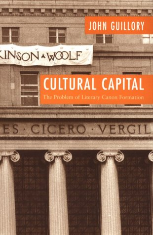 Cultural Capital The Problem of Literary Canon Formation  1993 (Reprint) edition cover
