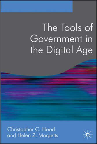 Tools of Government in the Digital Age  2nd 2007 9780230001442 Front Cover