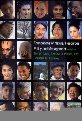 Foundations of Natural Resources Policy and Management   2000 9780300081442 Front Cover