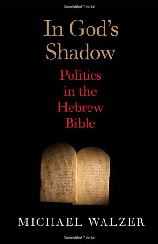 In God's Shadow Politics in the Hebrew Bible  2012 edition cover