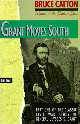 Grant Moves South, 1861 - 1863  N/A 9780316132442 Front Cover
