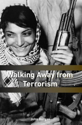 Walking Away from Terrorism Accounts of Disengagement from Radical and Extremist Movements  2010 edition cover