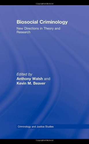Biosocial Criminology New Directions in Theory and Research  2009 edition cover