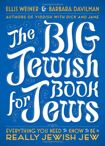 Big Jewish Book for Jews Everything You Need to Know to Be a Really Jewish Jew  2010 9780452296442 Front Cover