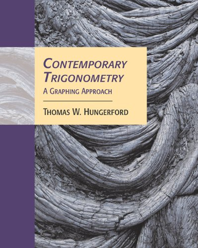 Contemporary Trigonometry A Graphing Approach  2006 9780534466442 Front Cover