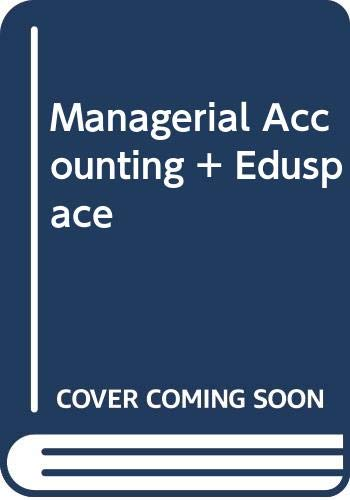 Needles Managerial Accounting Eighth Edition Plus Eduspace 8th 2008 9780618968442 Front Cover