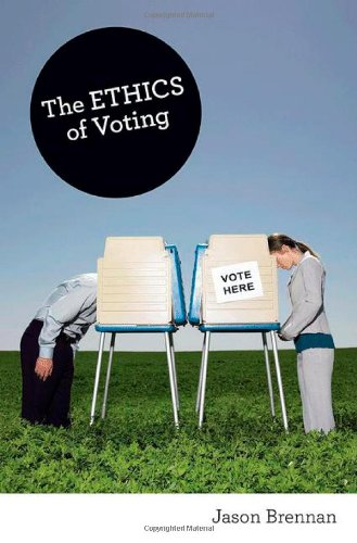 Ethics of Voting   2012 (Revised) edition cover