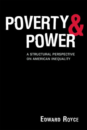 Poverty and Power A Structural Prespective on American Inequality  2009 edition cover