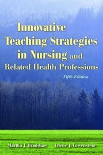 Innovative Teaching Strategies in Nursing and Related Health Professions  5th 2011 (Revised) edition cover