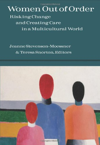 Women Out of Order Risking Change and Creating Care in a Multicultural World  2009 edition cover