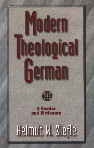 Modern Theological German A Reader and Dictionary N/A edition cover