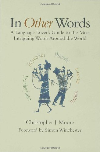 In Other Words A Language Lover's Guide to the Most Intriguing Words Around the World N/A edition cover