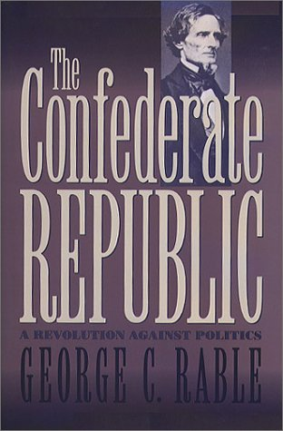 Confederate Republic A Revolution Against Politics  1994 edition cover