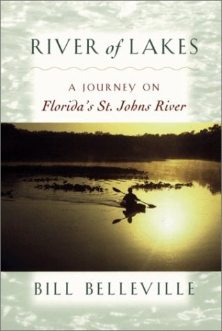 River of Lakes A Journey on Florida's St. Johns River  2000 (Reprint) edition cover