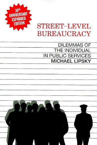 Street Level Bureaucracy Dilemmas of the Individual in Public Services  2010 edition cover
