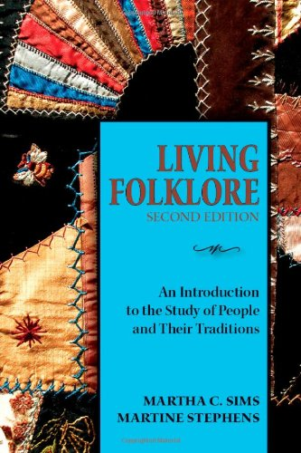 Living Folklore An Introduction to the Study of People and Their Traditions 2nd (Revised) edition cover