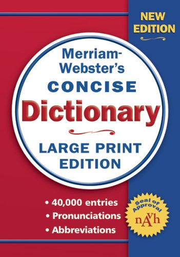 Merriam-Webster's Concise Dictionary   2006 (Large Type) 9780877796442 Front Cover