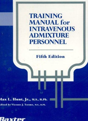 Training Manual for Intravenous Admixture Personnel  5th 1995 (Revised) edition cover