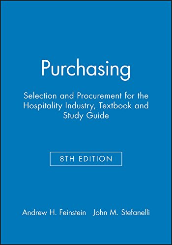 Purchasing: Selection and Procurement for the Hospitality Industry, 8e with Study Guide Set  8th 9781118115442 Front Cover