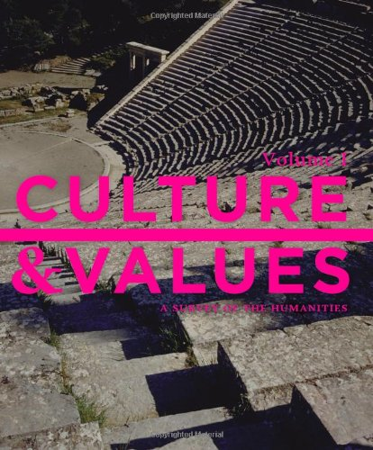 Culture and Values A Survey of the Humanities, Volume I 8th 2014 edition cover