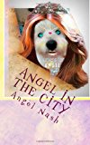 Angel in the City  N/A 9781491032442 Front Cover